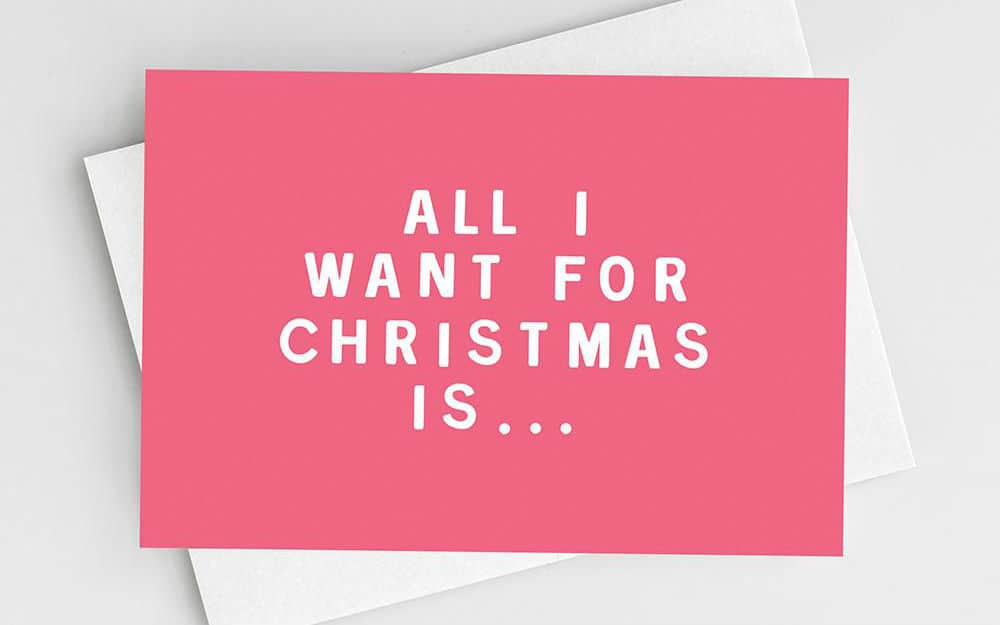 All I Want For Christmas  – An E-Commerce Marketing Carol