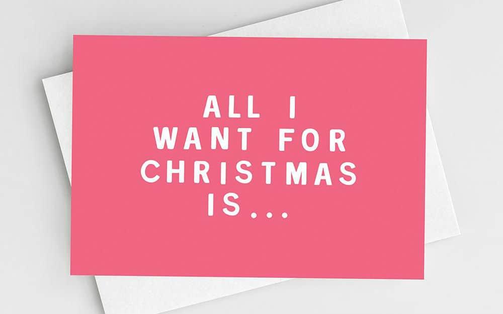 All I Want For Christmas  – An E-Commerce Marketing Carol